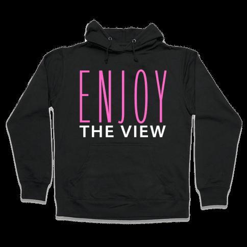 Enjoy the View Hooded Sweatshirt