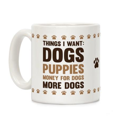 Things I Want: Dogs Coffee Mug