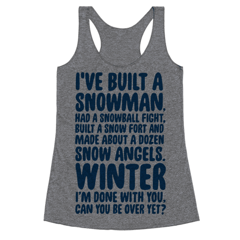 Over Winter Time Racerback Tank Top