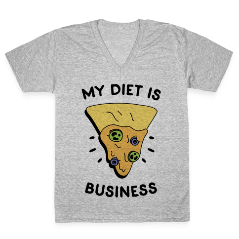 My Diet Is Nacho Business V-Neck Tee Shirt