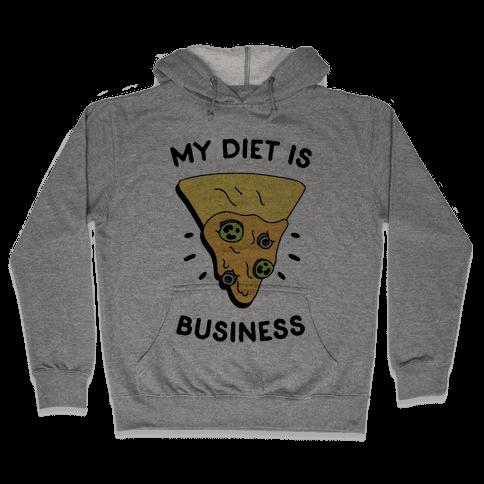 My Diet Is Nacho Business Hooded Sweatshirt