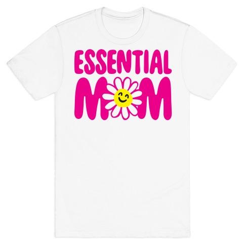 Essential Mom T-Shirt