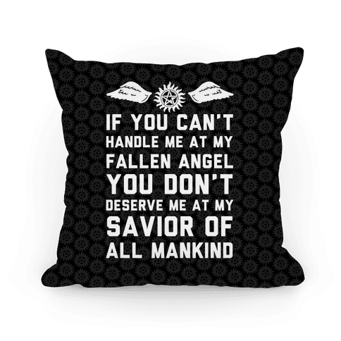 If You Can't Handle Me At My Fallen Angel Pillow
