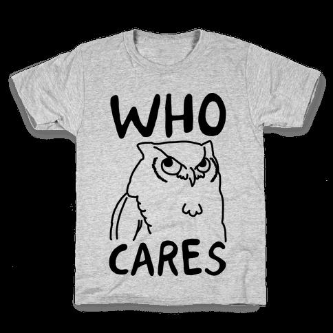 Who Cares Owl Kids T-Shirt