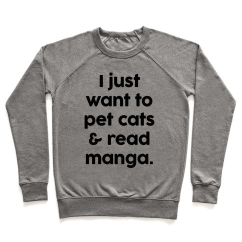 I Just Want To Pet Cats And Read Manga Pullover