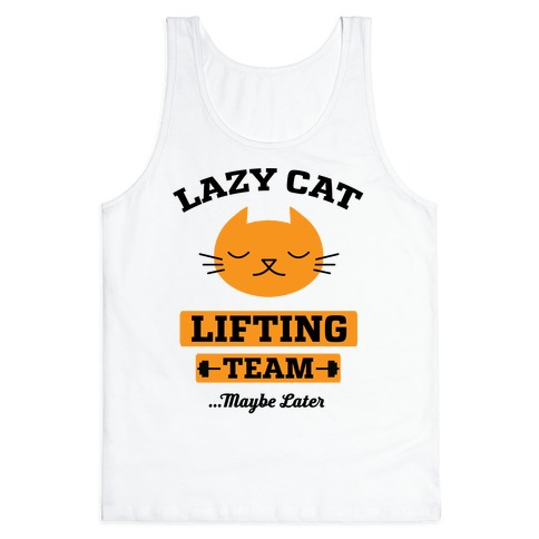 Lazy Cat Lifting Team Tank Top