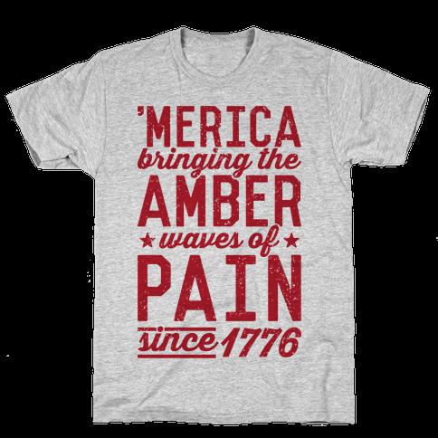 Amber Waves Of Pain Mens T-Shirt