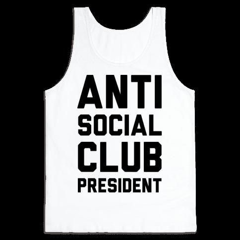 Antisocial Club President Tank Top