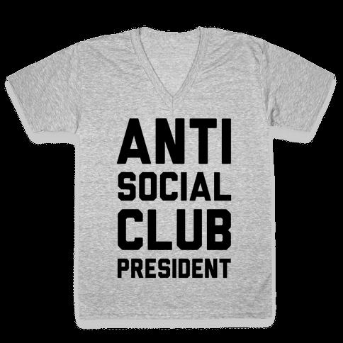 Antisocial Club President V-Neck Tee Shirt