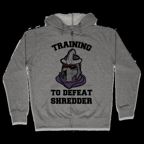 Training To Defeat Shredder Zip Hoodie