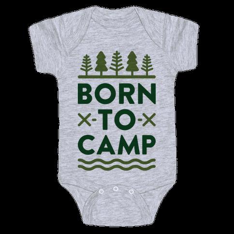Born To Camp Baby Onesy