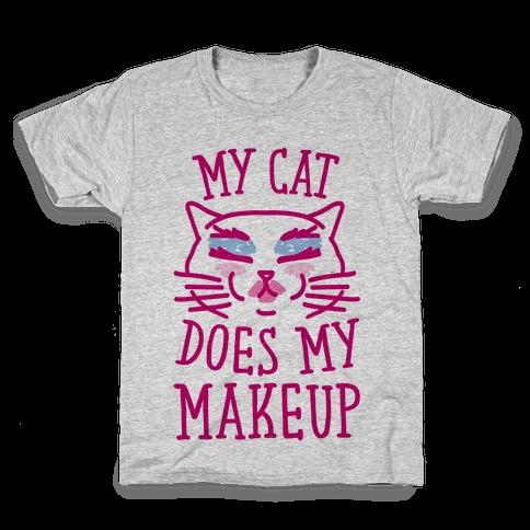 My Cat Does My Makeup Kids T-Shirt