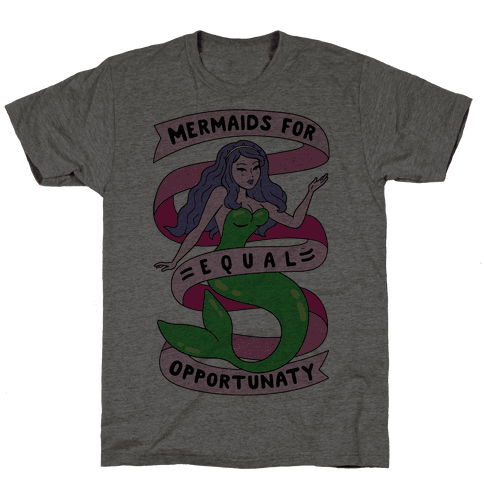 Mermaids For Equal Opportunaty Mens T-Shirt