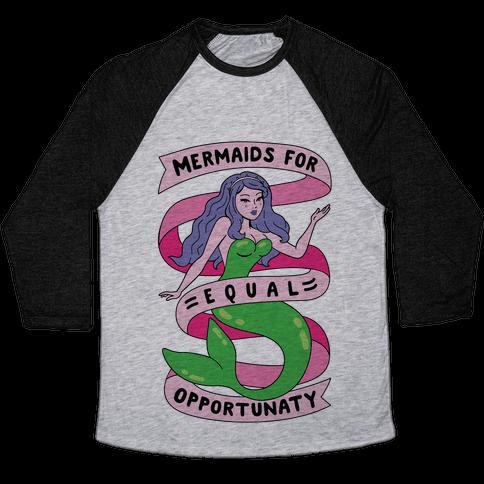 Mermaids For Equal Opportunaty Baseball Tee