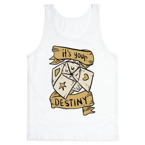 It's Your Destiny Tank Top