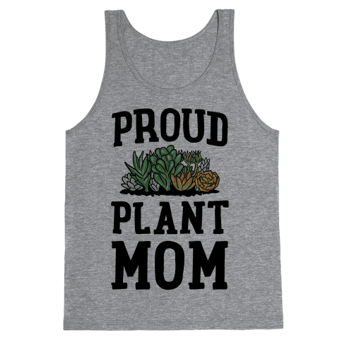 Proud Plant Mom Tank Top
