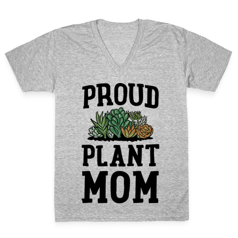 Proud Plant Mom V-Neck Tee Shirt