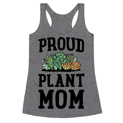 Proud Plant Mom Racerback Tank Top