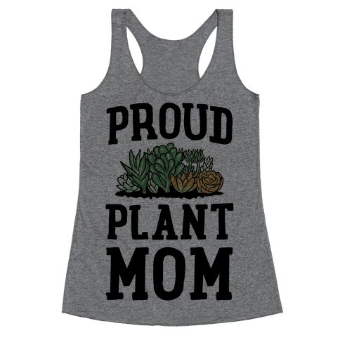 Proud Plant Mom Racerback Tank Top