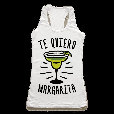 Te Quiero Margarita Racerback Tank Top