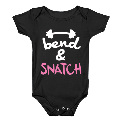 Bend And Snatch (Pink) Baby Onesy