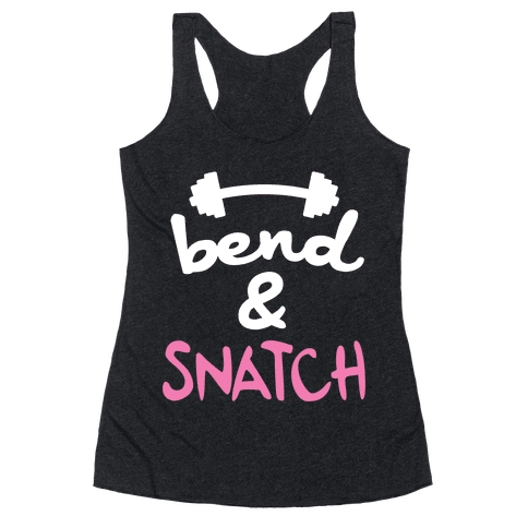 Bend And Snatch (Pink) Racerback Tank Top