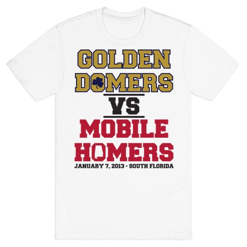 Golden Domers Vs Mobile Homers T-Shirt