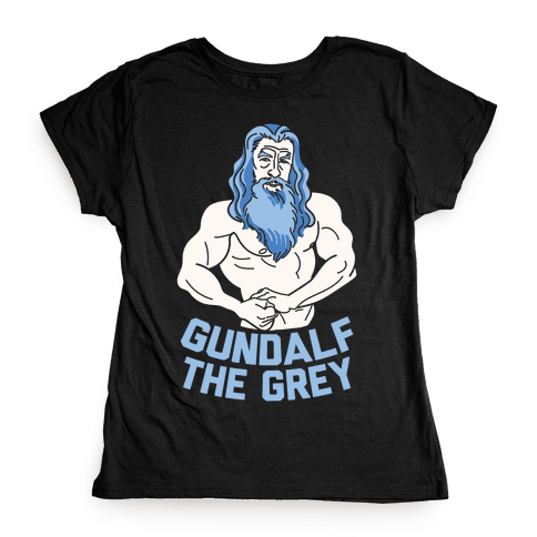 Gundalf The Grey Womens T-Shirt