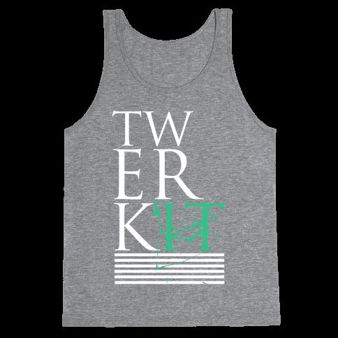 TWERK IT Tank Top