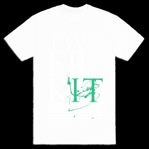 TWERK IT Mens T-Shirt