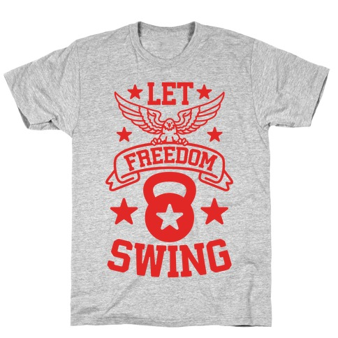 Let Freedom Swing Mens T-Shirt