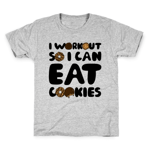 I Workout So I Can Eat Cookies Kids T-Shirt