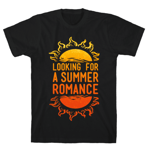 Looking for a Summer Romance Mens T-Shirt