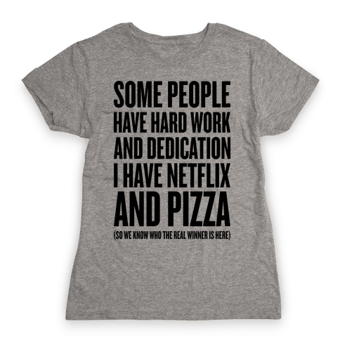 Netflix And Pizza Womens T-Shirt