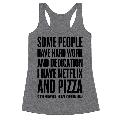 Netflix And Pizza Racerback Tank Top
