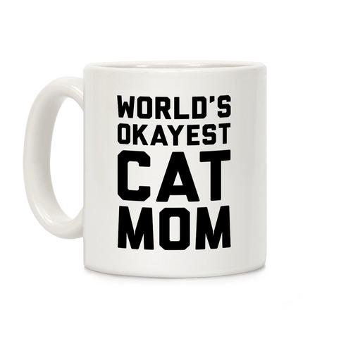 World's Okayest Cat Mom Coffee Mug