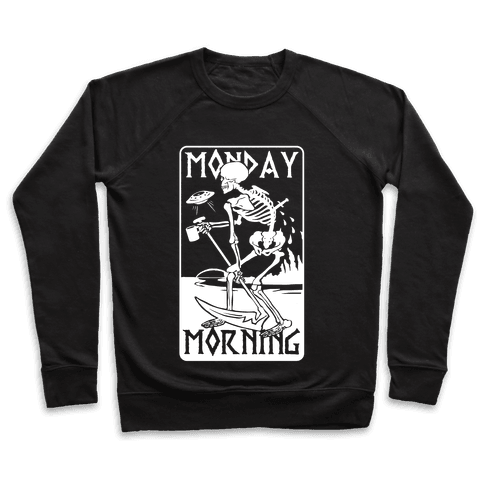 Monday Morning Death Pullover