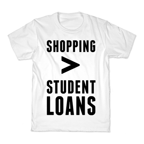 Shopping over Student Loans Kids T-Shirt