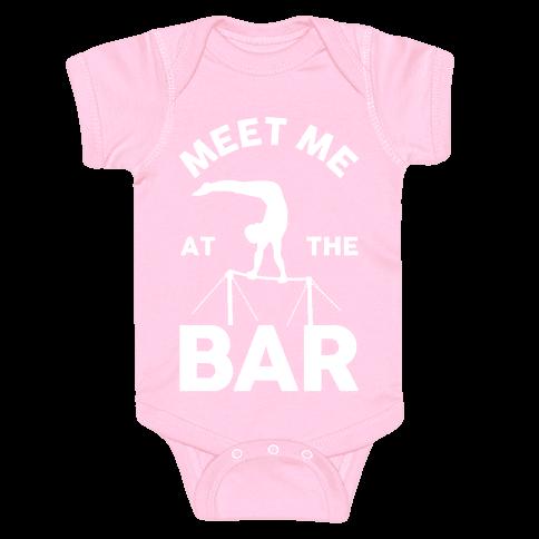 Meet Me At The Bar Gymnastics Baby Onesy
