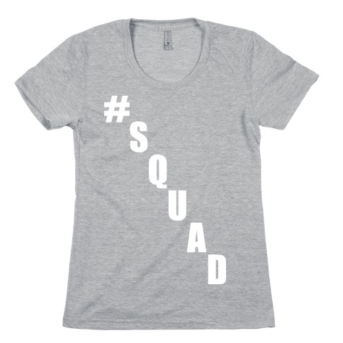 #Squad Womens T-Shirt