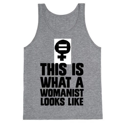This is What a Womanist Looks Like Tank Top
