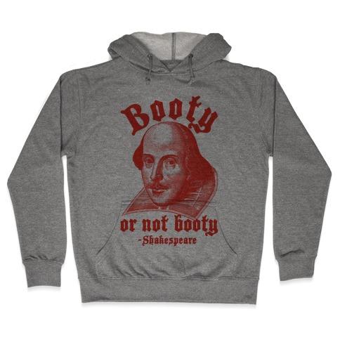 Booty Or Not Booty Hooded Sweatshirt