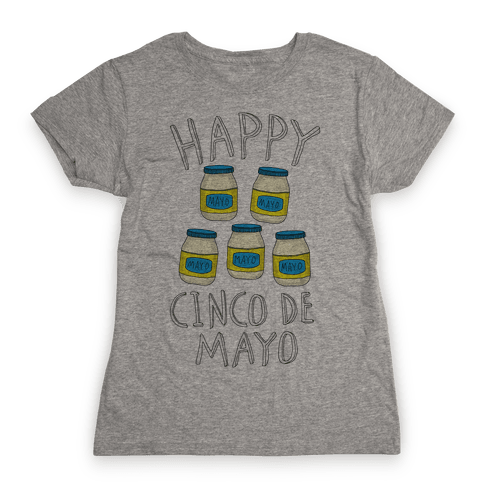 Happy Cinco De Mayo (Mayo Jars) Womens T-Shirt