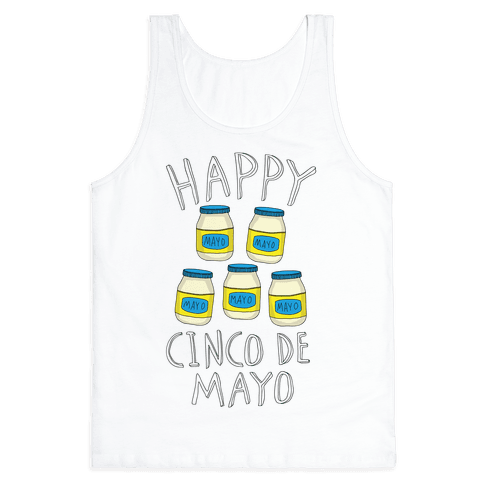 Happy Cinco De Mayo (Mayo Jars) Tank Top