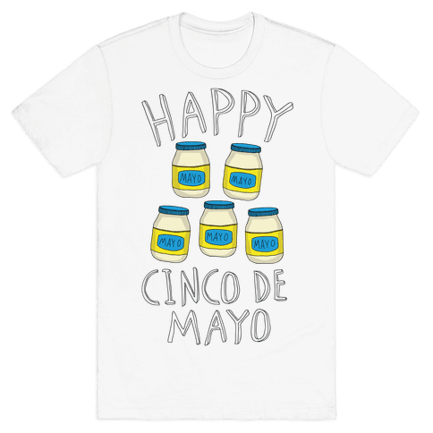 Happy Cinco De Mayo (Mayo Jars) Mens T-Shirt