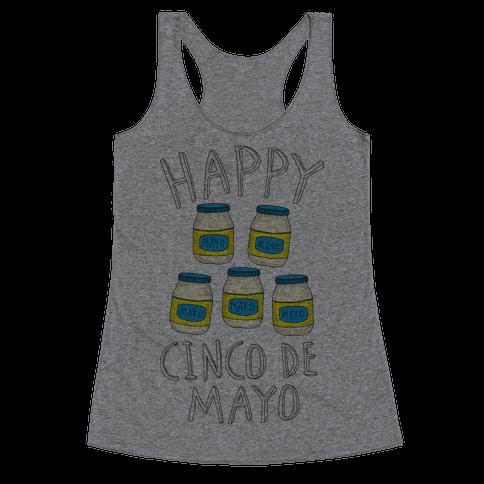 Happy Cinco De Mayo (Mayo Jars) Racerback Tank Top