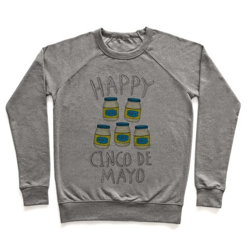 Happy Cinco De Mayo (Mayo Jars) Pullover