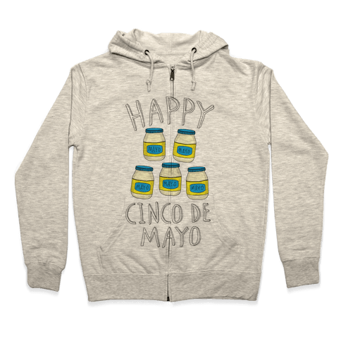 Happy Cinco De Mayo (Mayo Jars) Zip Hoodie