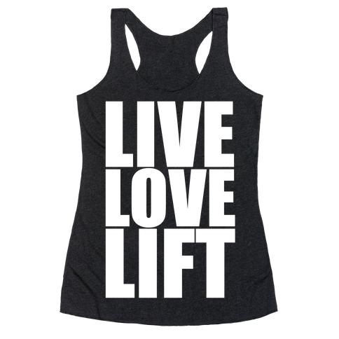 Live Love Lift Racerback Tank Top
