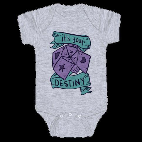 It's Your Destiny Baby Onesy